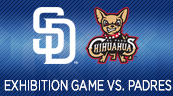 Padres and Chihuahuas to Play Exhibition Game